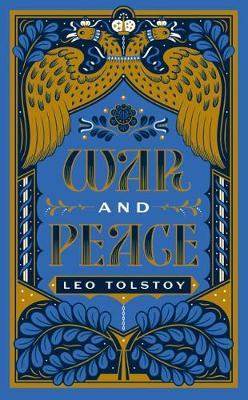 War and Peace: (Barnes & Noble Collectible Editions)
