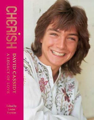 Cherish: David Cassidy – A Legacy of Love