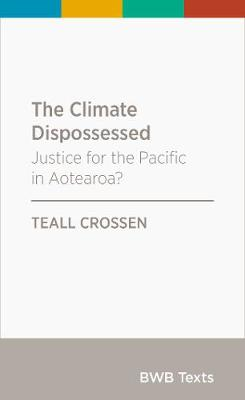 The Climate Dispossessed: Justice for the Pacific in Aotearoa?