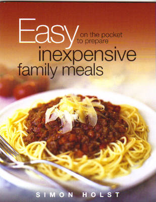 Easy on the Pocket: Inexpensive Family Meals