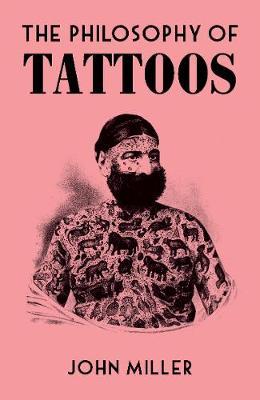 Philosophy of Tattoos