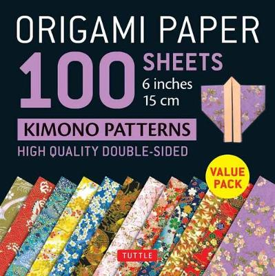 Origami Paper 100 sheets Kimono Patterns 6″ (15 cm): High-Quality Double-Sided Origami Sheets Printed with 12 Different Patterns (Instructions for 6 Projects Included)