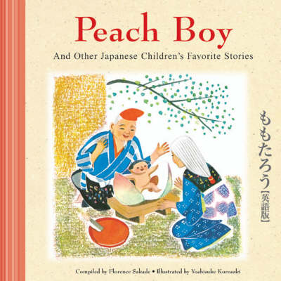 Peach Boy: and Other Japanese Children's Stories