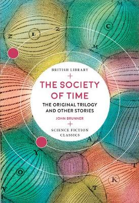The Society of Time: The Original Trilogy and Other Stories
