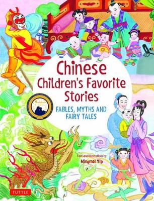 Chinese Children's Favorite Stories: Fables, Myths and Fairy Tales