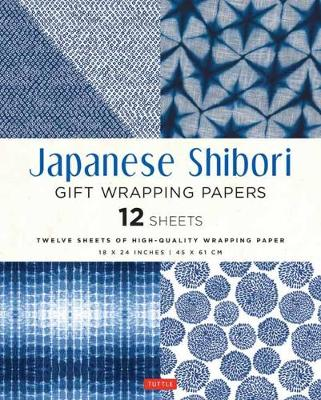 Japanese Shibori Gift Wrapping Papers: 12 Sheets of High-Quality 18 x 24″ (45 x 61 cm) Wrapping Paper