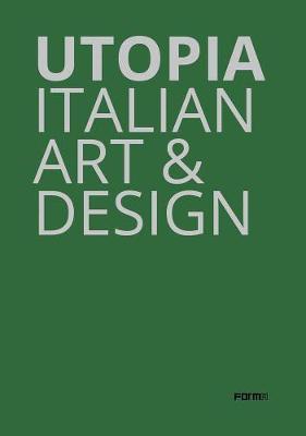Utopia: Italian Art and Design