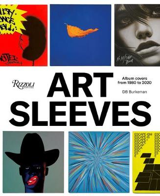 Art Sleeves: Album Covers by Artists, 1980 to 2020