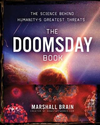 The Doomsday Book: The Science Behind Humanity's Greatest Threats