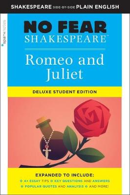 No Fear Shakespeare: Romeo and Juliet: Deluxe Student Edition