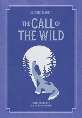 Classic Starts(r) the Call of the Wild