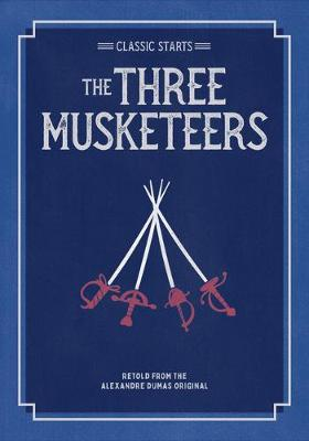 Classic Starts(r) the Three Musketeers