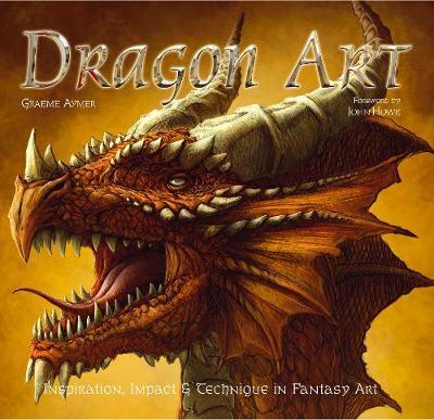 Dragon Art: Inspiration, Impact & Technique in Fantasy Art