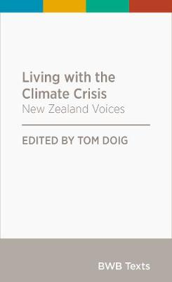 Living with the Climate Crisis: New Zealand Voices: 2020