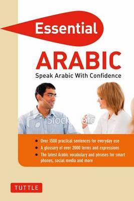 Essential Arabic: Speak Arabic with Confidence