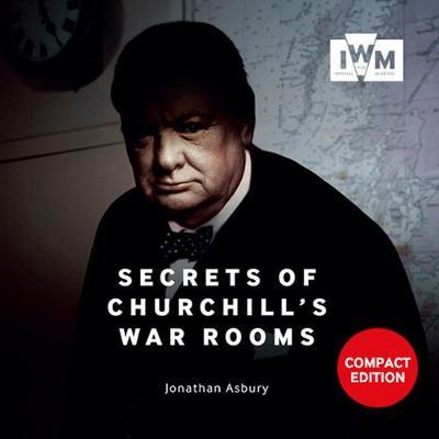 Secrets Of Churchills War Rooms Compact Ed