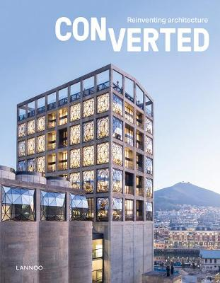 Converted:  Reinventing Architecture