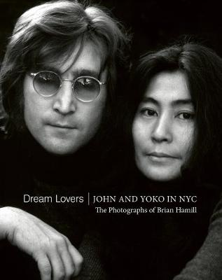 Dream Lovers: John and Yoko in NYC