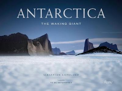 Antarctica: The Waking Giant