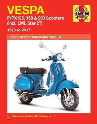 Vespa P/PX 125, 150 & 200 Incl. LML Star 2T 1978-2017 Repair Manual