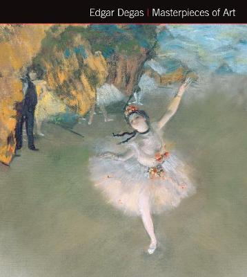 Edgar Degas Masterpieces of Art
