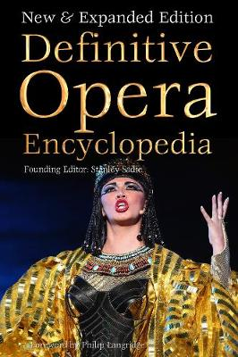 Definitive Opera Encyclopedia: New & Expanded Edition