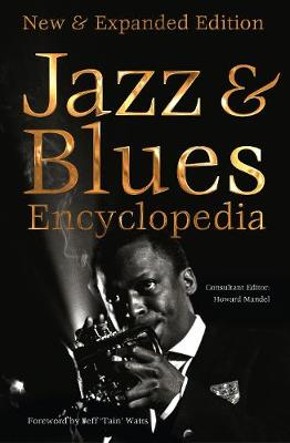 Definitive Jazz & Blues Encyclopedia: New & Expanded Edition