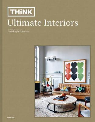 Think. Ultimate Interiors