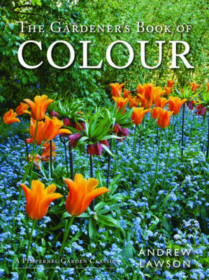 The Gardener's Book of Colour