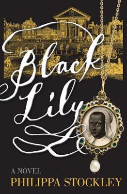 Black Lily: A Novel