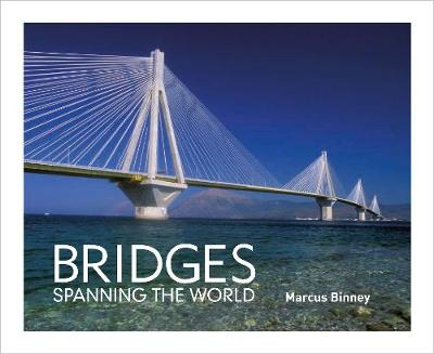Bridges: Spanning the World