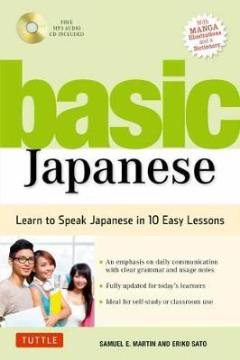 Basic Japanese: Learn to Speak Japanese in 10 Easy Lessons