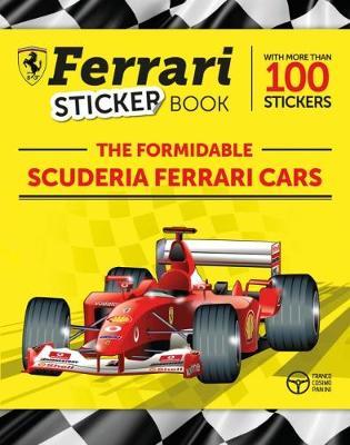 The The Formidable Scuderia Ferrari Cars: Ferrari Sticker Book