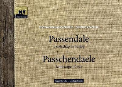 Passchendaele: Landscape of War