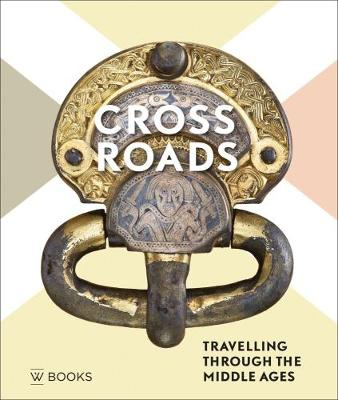 Crossroads: Travelling Through the Middle Ages