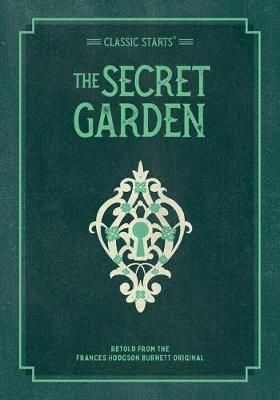 Classic Starts(r) the Secret Garden