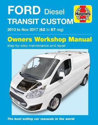 Ford Transit Custom 2013-2017 Repair Manual