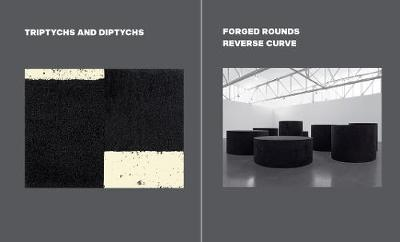 Richard Serra: Triptychs and Diptychs, Forged Rounds, Reverse Curve