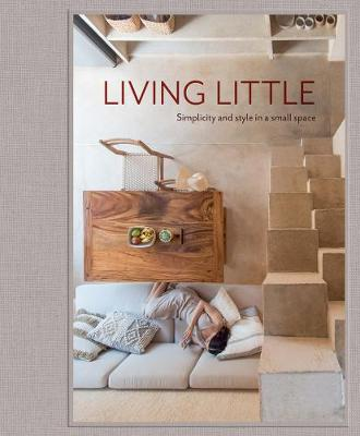 Living Little: Simplicity and Style in a Small Space