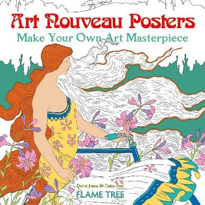 Art Nouveau Posters (Art Colouring Book): Make Your Own Art Masterpiece
