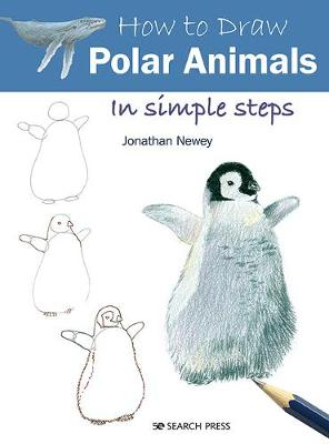 How to Draw: Polar Animals: In Simple Steps