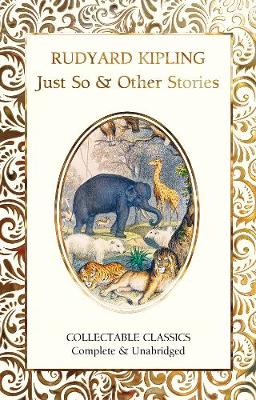 Just So & Other Stories