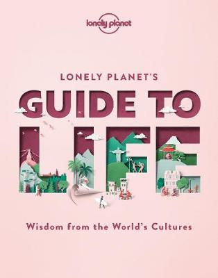 Lonely Planet's Guide to Life