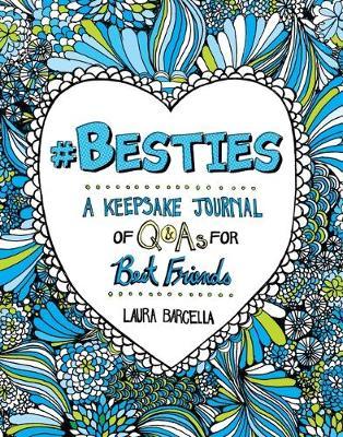 #besties, Volume 1: A Keepsake Journal of Q&as for Best Friends