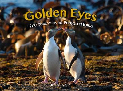 Golden Eyes: The Yellow-eyed Penguin/Hoiho