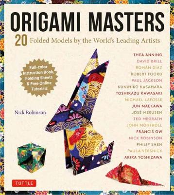 Origami Masters Kit: 20 Folded Models by the World's Leading Artists (step-by-step Online Tutorials)