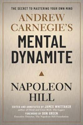 Andrew Carnegies Mental Dynamite