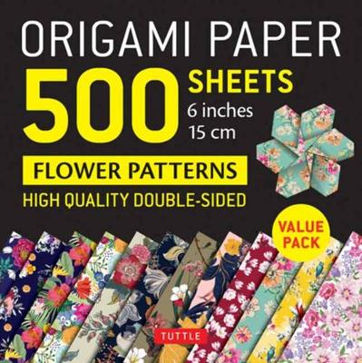 Origami Paper 500 sheets Flower Patterns 6″ (15 cm): Tuttle Origami Paper: High-Quality Double-Sided Origami Sheets Printed with 12 Different Patterns (Instructions for 6 Projects Included)