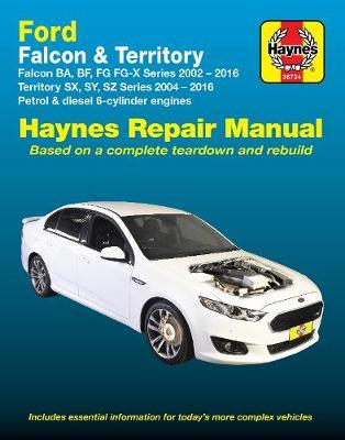 Ford Falcon BA, BF, FG, FG-X 2002-2016/Territory SX, SY, SZ 2004-2016 Repair Manual