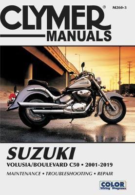 Suzuki Volusia/Boulevard C50 2001-2019 Repair Manual